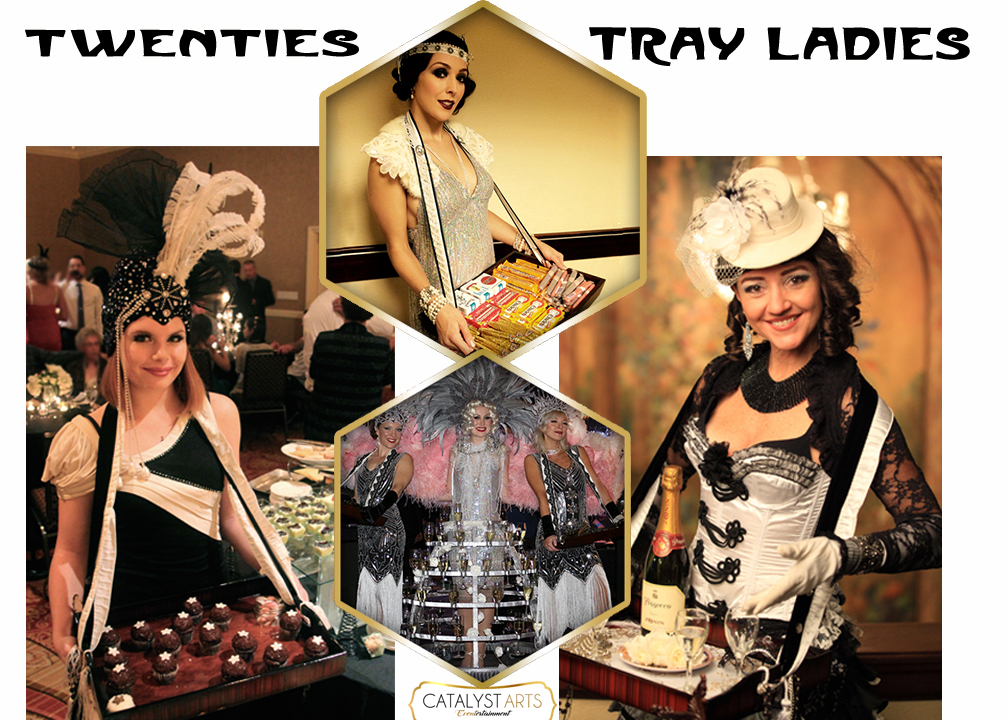 20's Tray Ladies