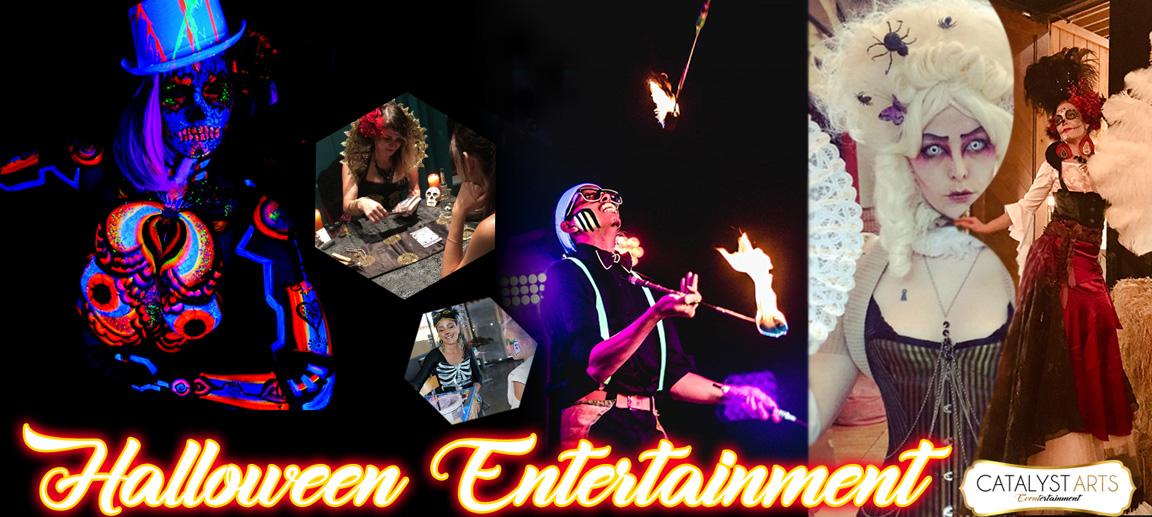 Catalyst Arts Halloween Entertainment options in California