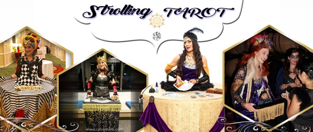 Strolling Fortune Tellers & Strolling Tarot services for parties by Catalyst Arts