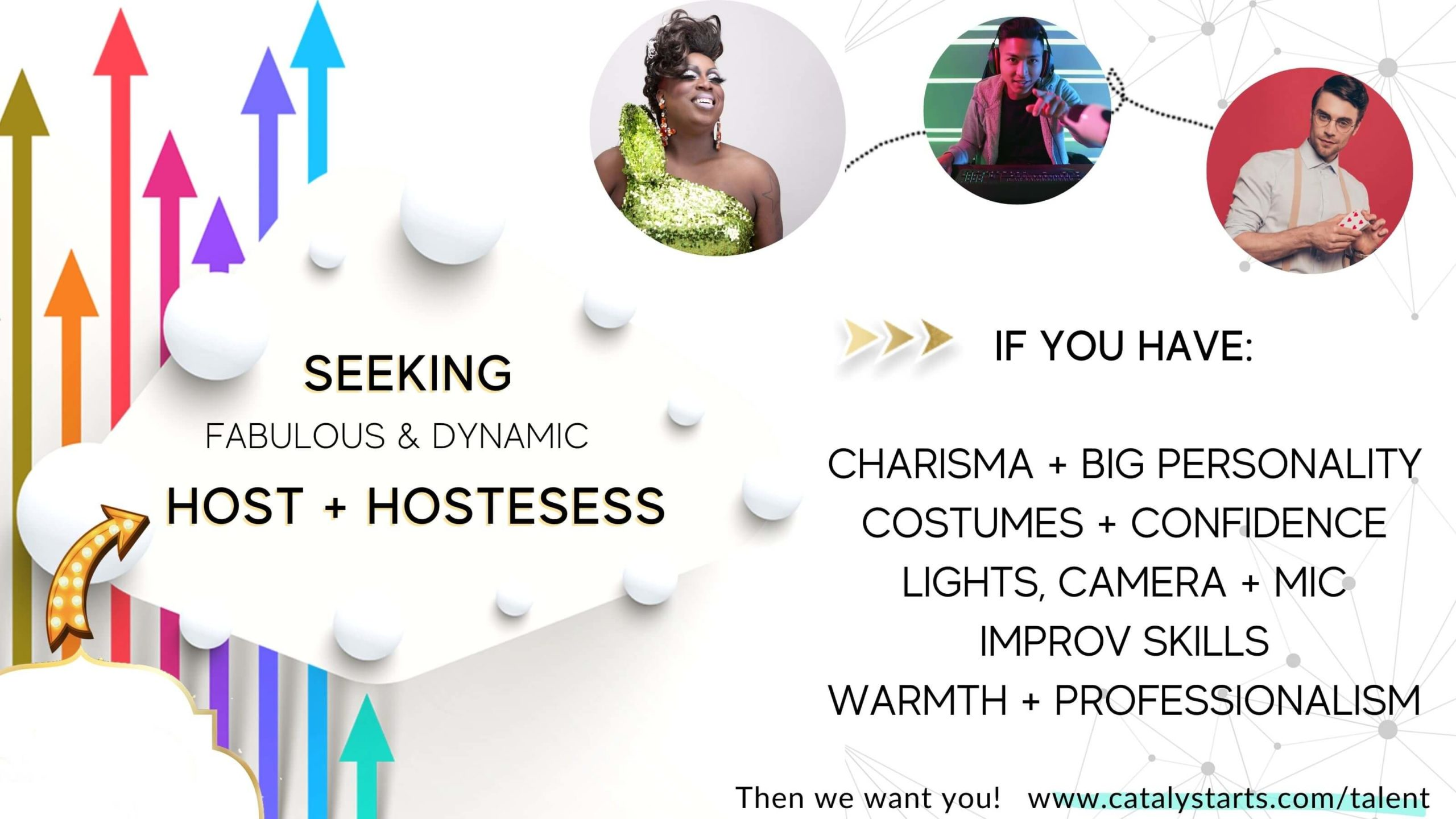 Seeking Virtual Hosts & Hostesses- casting call from Catalyst Arts Entertainment