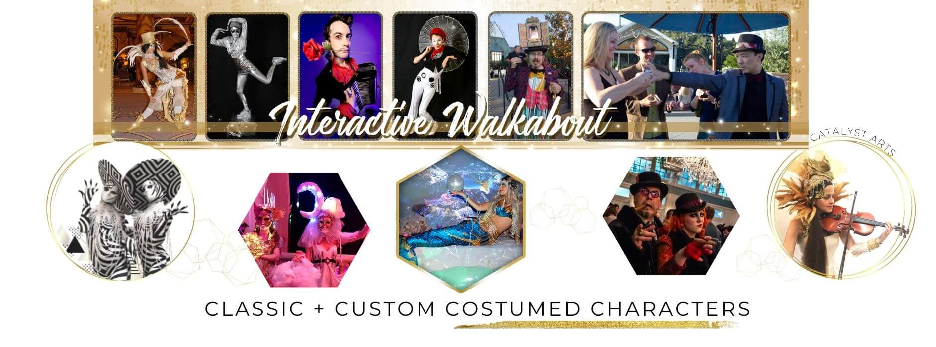 Interactive Walkabout & Costumed Characters by Catalyst Arts
