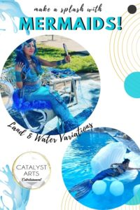 Mermaid booking for events by Catalyst Arts