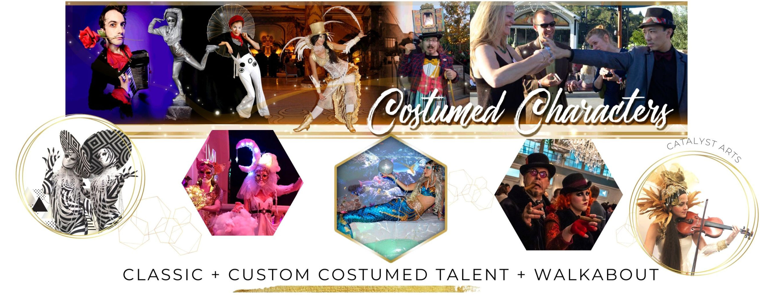 Costumed Character Strolling Performer booking in California with Catalyst Arts