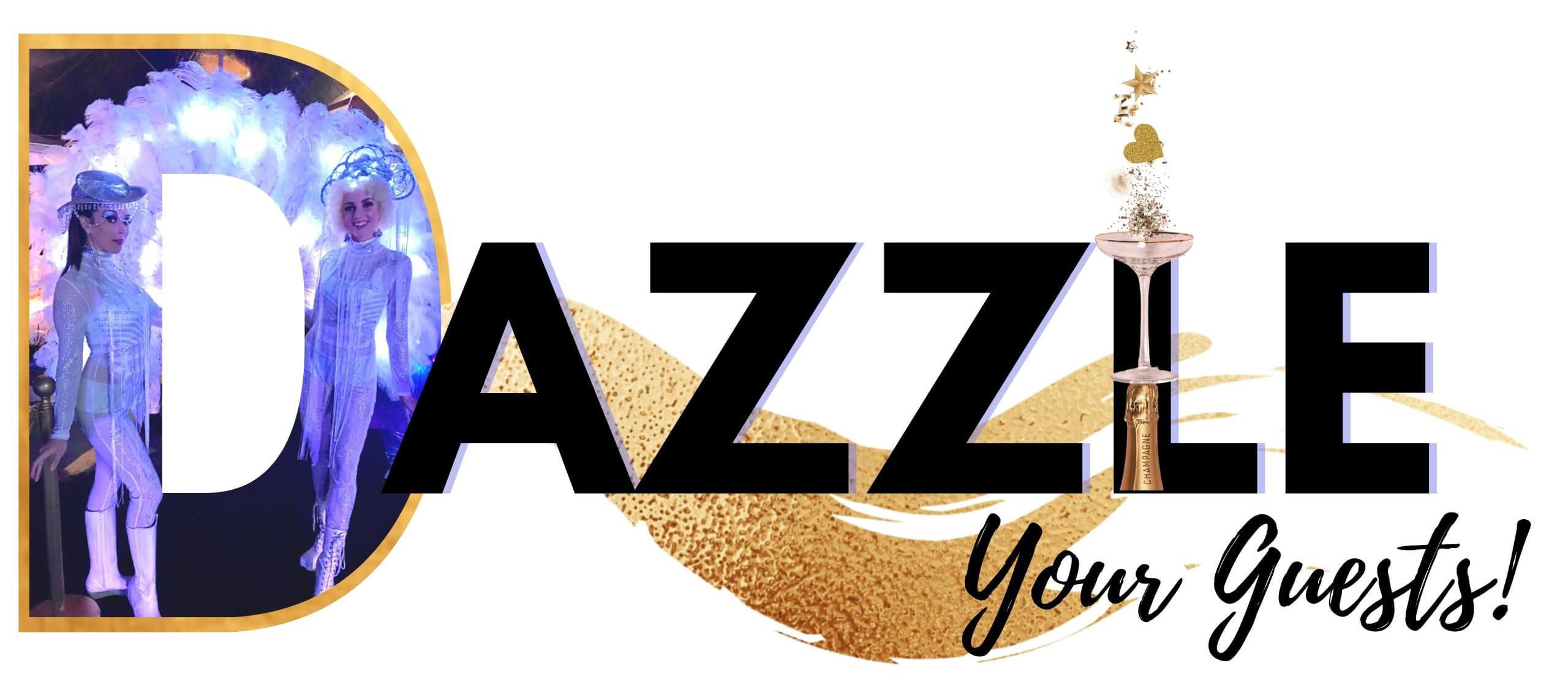 Dazzle your Guests + Catalyst Arts Entertainment